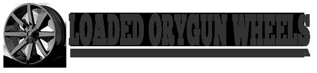 Loaded Orygun Wheels